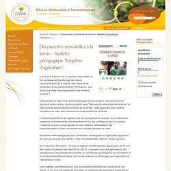 """Découvertes sensorielles à la ferme - Mallette pédagogique """"Enquêtes d'agriculture"""" - GRAINE Poitou-Charentes - Réseau d'éducation à l'environnement en Poitou-Charentes"""
