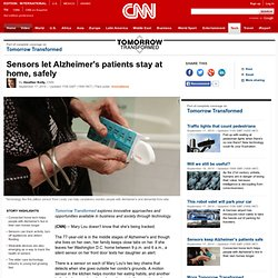 Sensors let Alzheimer's patients stay at home, safely