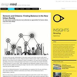 Sensors and Citizens: Finding Balance in the New Urban Reality