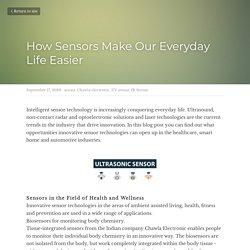 How Sensors Make Our Everyday Life Easier - sensor Chawla electronic UV sensor IR Sensor