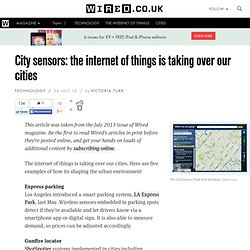 City sensors: the internet of things is taking over our cities