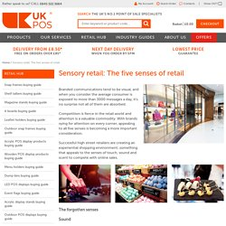 Sensory retail: The five senses of retail
