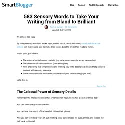 583 Sensory Words to Take Your Writing from Bland to Brilliant