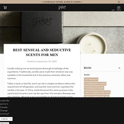 Best sensual and seductive scents for men – Fyrian