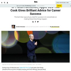 In 1 Short Sentence, Apple CEO Tim Cook Gives Brilliant Advice for Career Success