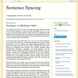 Two Spaces - an Old Typists' Habit?