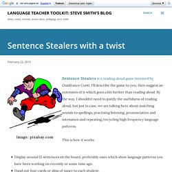 Sentence Stealers with a twist