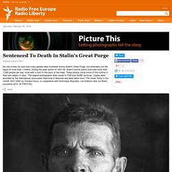 Sentenced To Death In Stalin's Great Purge