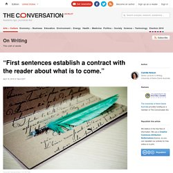 """First sentences establish a contract with the reader about what is to come."""