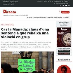 Cas la Manada: claus d'una sentència que rebaixa una violació en grup - directa.cat