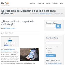 ¿Tiene sentido tu campaña de marketing?