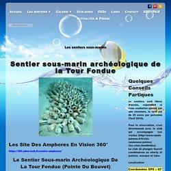 <sentier sous-marin archéologique de la tour fondue>