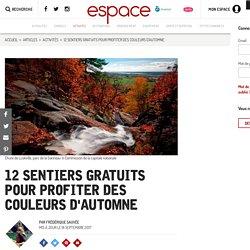 12 sentiers gratuits pour profiter des couleurs d'automne au Québec