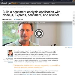 Build a sentiment analysis application with Node.js, Express, sentiment, and ntwitter