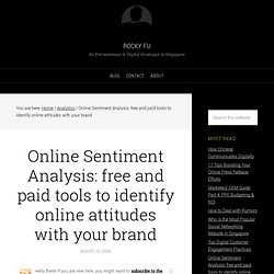 Online Sentiment Analysis: free and paid tools to identify onlin