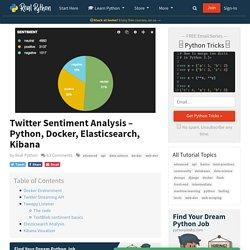 Twitter Sentiment Analysis – Python, Docker, Elasticsearch, Kibana