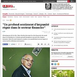 """""""Un profond sentiment d'impunité règne dans le secteur financier"""" - Belgique"""