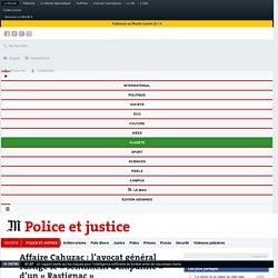 Affaire Cahuzac: l'avocat général fustige le«sentiment d'impunité» d'un«Rastignac»