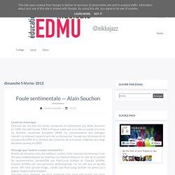 Foule sentimentale — Alain Souchon - éducation musicale — by nikkojazz