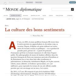 La culture des bons sentiments, par Marie-Noël Rio (Le Monde diplomatique, janvier 2016)