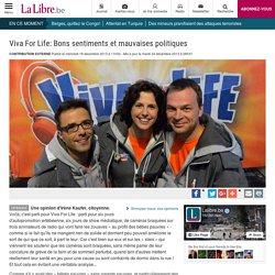 Viva For Life: Bons sentiments et mauvaises politiques