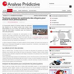 7 – Toulouse analyse les sentiments des citoyens pour évaluer leurs préoccupations
