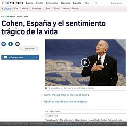 Cohen, España y el sentimiento trágico de la vida