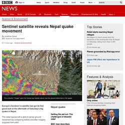 Sentinel satellite reveals Nepal quake movement - BBC News