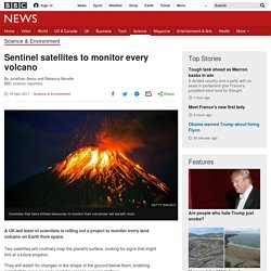 Sentinel satellites to monitor every volcano