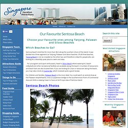 Sentosa Beach Guide - Siloso Beach, Palawan Beach and Tanjong Beach