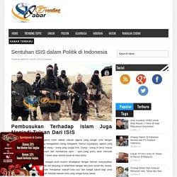 Sentuhan ISIS dalam Politik di Indonesia