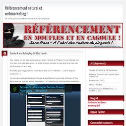 Référencement naturel et webmarketing ! - Senuke X avec Autosplog – Un blast rapide