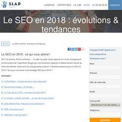 Le SEO en 2018 : évolutions & tendances