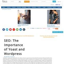 Seo the importance of yoast and wordpress