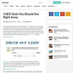 5 SEO Tools You Should Use Right Away