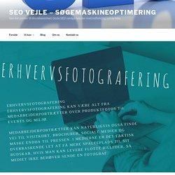 Erhvervsfotografering - Seo Vejle - søgemaskineoptimering