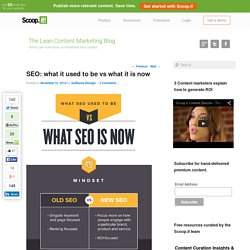 SEO: what it used to be vs what it is now
