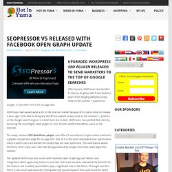 SEOPressor V5 released with Facebook Open Graph Update