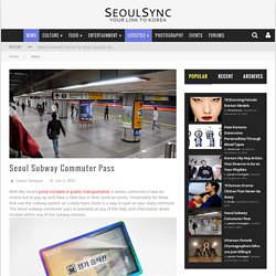 Seoul Subway Commuter Pass
