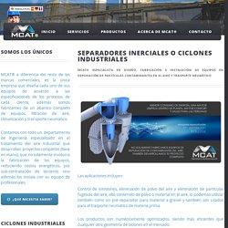 Separadores Inerciales o Ciclones Industriales MCAT®