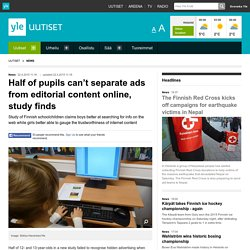 Half of pupils can't separate ads from editorial content online, study finds