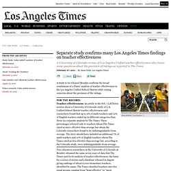 Separate study confirms many Los Angeles Times findings on teacher effectiveness