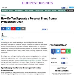How Do You Separate a Personal Brand from a Professional One?