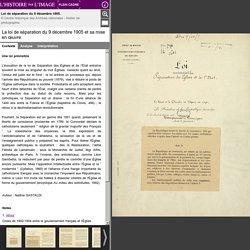 1905 La loi de séparation des Eglises et de l'Etat [dossier]