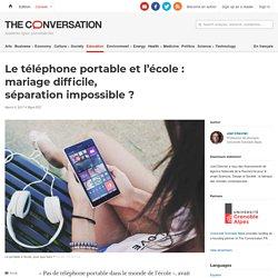 Le téléphone portable etl'école: mariagedifficile, séparationimpossible?