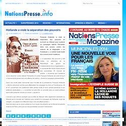 Hollande a violé la séparation des pouvoirs