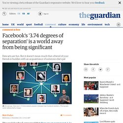 Facebook's '3.74 degrees of separation' is a world away from being significant