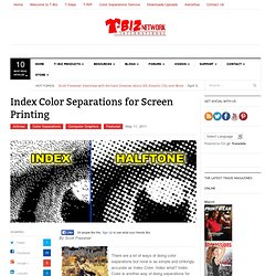 Index Color Separations for Screen Printing by Scott Fresener