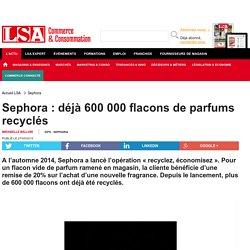 Sephora : déjà 600 000 flacons de parfums...