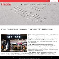 Sephora, une enseigne exemplaire et une menace pour les marques